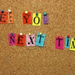 9640876-see-you-next-time-pinned-on-noticeboard